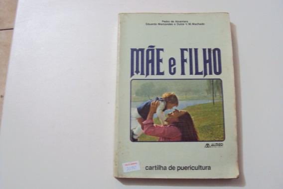 Livro Mae E Filho Pedro De Alcantara @@