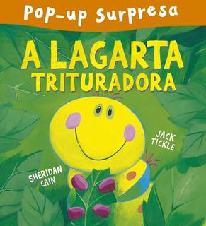 A Lagarta Trituradora - Pop-up Surpresa