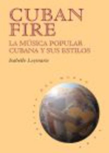 Cuban Fire - Isabelle Leymarie