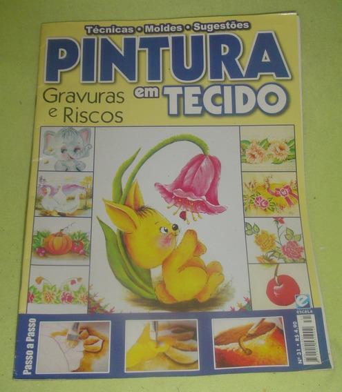 Pinturas Em Tecido Nº31 - Gravuras E Riscos - Frete Grátis.