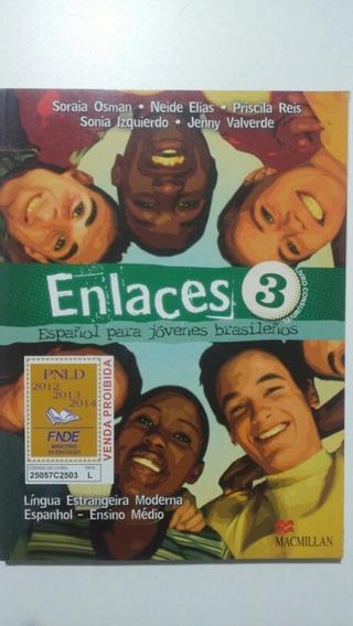 Livro - Enlaces 3 - Español Para Jóvenes Brasilenõs Com Cd