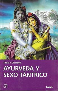 Ayurveda Y Sexo Tantrico - Fabian Ciarlotti - Libro Nuevo