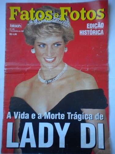 Fatos & Fotos 1997 - A Vida E Mortede Trágica De Lady Di