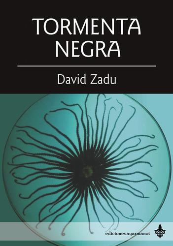 Imagen 1 de 2 de Tormenta Negra, De David Zadu -  Ed Ayarmanot