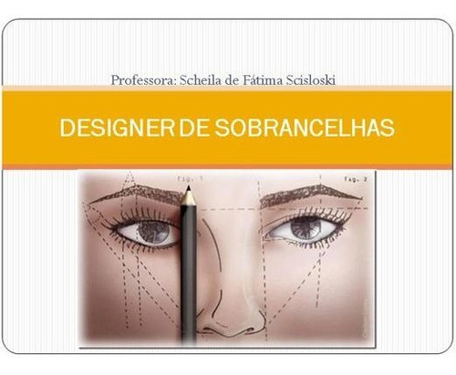 Imagem 1 de 2 de Curso De Sombrancelhas Perfeitas