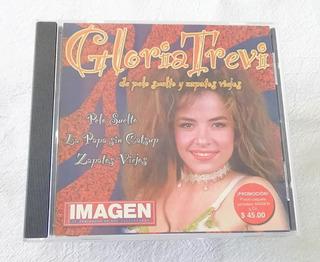 Gloria Trevi De Pelo Suelto Y Zapatos Viejos Cd Imagen 2003
