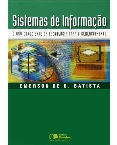 Livro: Sistema De Informação O Uso Da Tecnologia