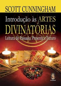Livro Introdução Às Artes Divinatórias