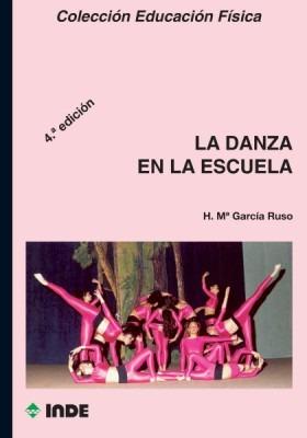 La Danza En La Escuela - Inde