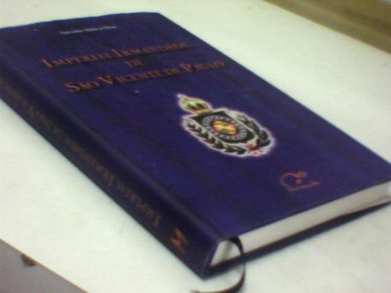 Imperial Irmandade De São Vicente De Paulo Salvador M. Silva