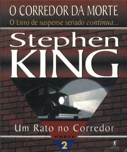 Livro Um Rato No Corredor - O Corred Stephen King