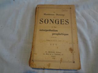 Le Mystérioux Domaine Des Songes Et Leur Intreprétation Prop
