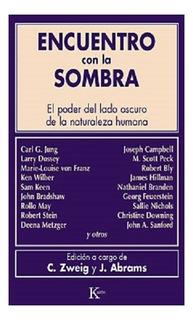 Encuentro Con La Sombra - Zweig Abrams - Libro Nuevo Envios