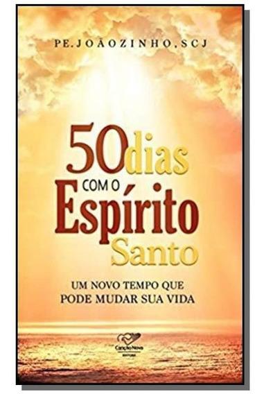 50dias Com Espirito Santo - Um Novo Tempo Que Pode