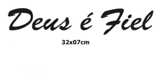 Adesivo Deus É Fiel Carro Vidro Parede Personalizado 32x7cm