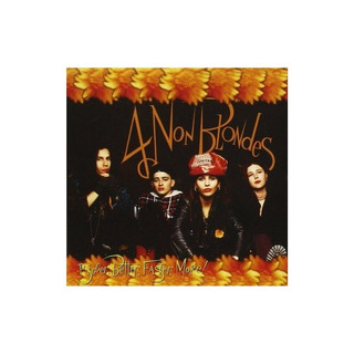 4 Non Blondes Bigger Better Faster More Importado Cd