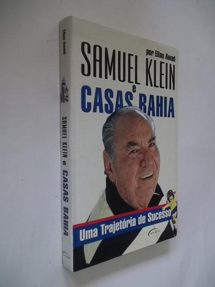 Livro - Samuel Klein E Casas Bahia Uma Trajetória De Sucesso