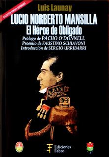Lucio Norberto Mansilla. Ediciones Fabro