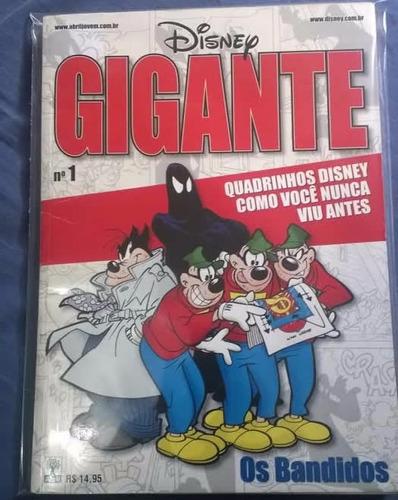 Disney Gigante Nº 1 - Os Bandidos! Edição Rara