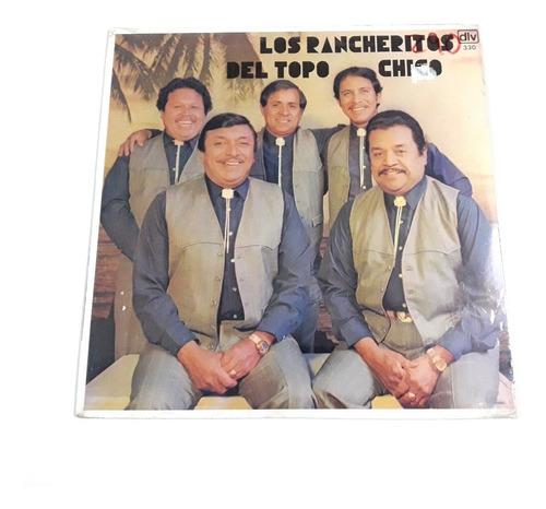 Los Rancheritos Del Topo Chico - Suéltale Los Perros / Lp