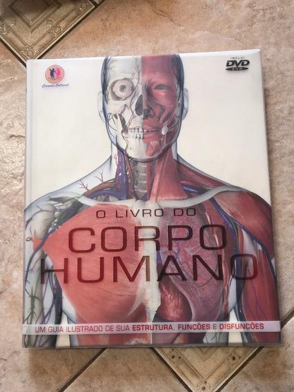 O Livro Do Corpo Humano: Estrutura, Funções E Disfunções