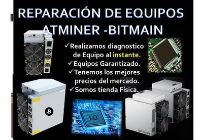 Reparación,compra Y Venta De Equipos Antminer-bimant #minero