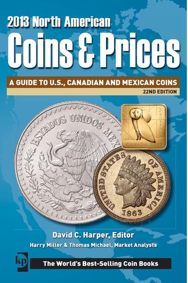 Catalogo Numismatico De Monedas 2013 Coins & Price