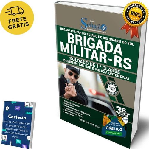 Apostila Brigada Militar Rs - Soldado - Completa