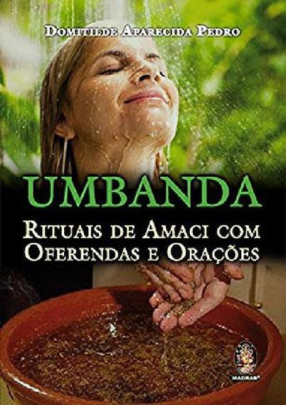 Livro Umbanda Rituais De Amaci Com Oferendas E Orações