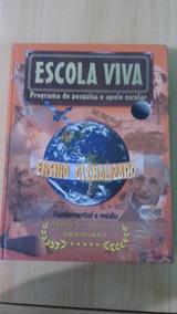 Escola Viva/ Programa De Pesquisa E Apoio Escolar