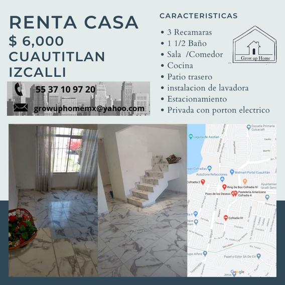 Renta Casa En Cofradía Iv, Cuautitlan Izcalli