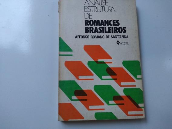 Livro - Análise Estrutural De Romances Brasileiros - Affonso
