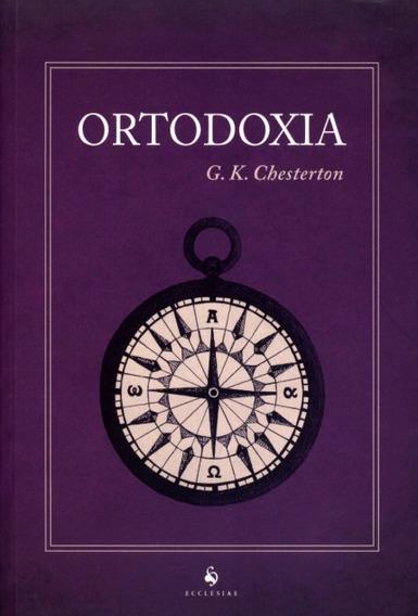 Ortodoxia ( G. K. Chesterton )