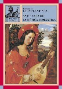 Antología De La Música Romántica, Plantinga, Ed. Akal