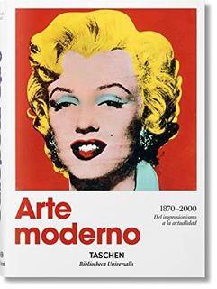 Arte Moderno 1870-2000 - Hans Werner Holzwarth