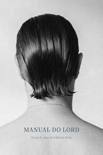 Manual Do Lord. Dicas De Ouro De Fabrizio Rollo