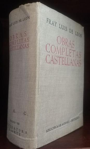 Fray Luis De León. Obras Completas Castellanas