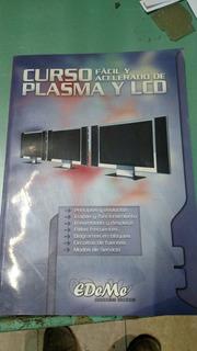 Curso Acelerado Y Facil De Plasm Y Lcd