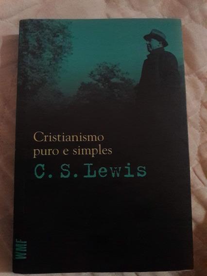 Cristianismo Puro E Simples. C.s. Lewis