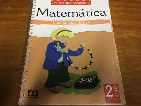 Livro Vivência E Construção - Matemática 2.a Série
