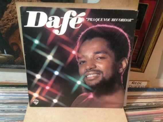 Vinil Lp Dafé - Pra Que Vou Recordar - 1977 Original