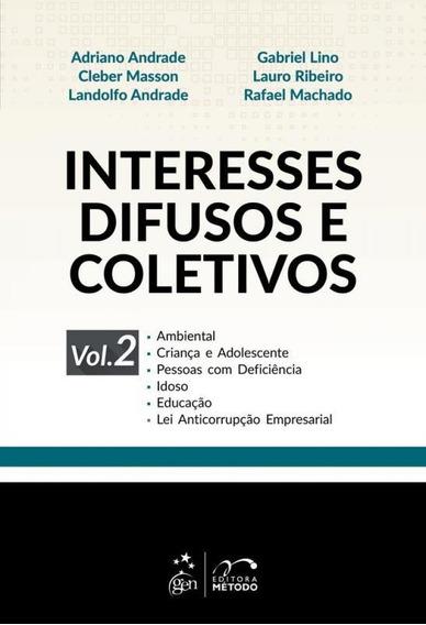 Interesses Difusos E Coletivos - Vol 2 - Metodo