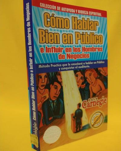 Imagen 1 de 2 de Cómo Hablar Bien En Público En Influir En Los Hombres De Neg