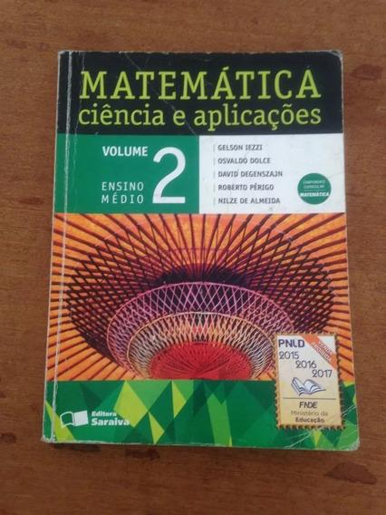 Matemática Ciência E Aplicações Vol 2 Ensino Médio (iezzi)