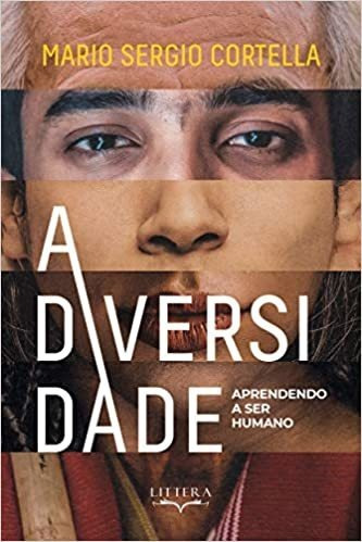 Livro A Diversidade: Aprendendo A Ser Humano