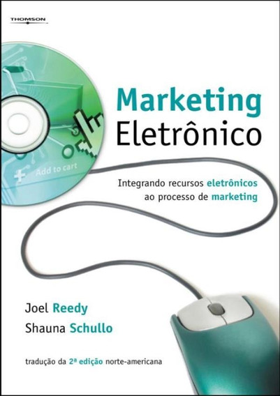Marketing Eletronico - Integrando Recursos Eletronicos Ao
