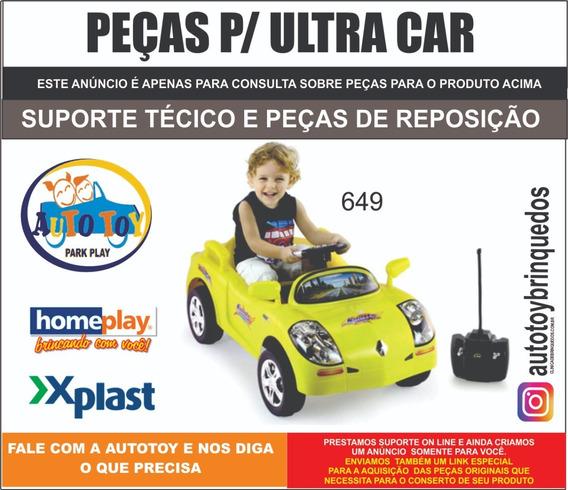 Ultracar 649 Homeplay - Peças De Reposição - Consulta