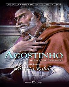 Agostinho: Um Drama De Humana Miséria E Divina Misericórdia
