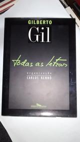 Gilberto Gil Todas As Letras - Carlos Rennó-autografo De Gil