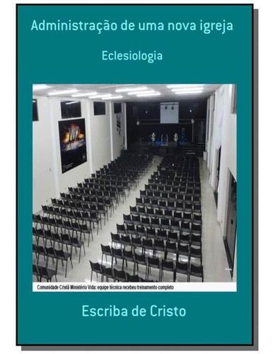 Administracao De Uma Nova Igreja